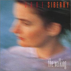 1988 Three Female Artists Mix Tape, Part 1: Jane Siberry, The Walking